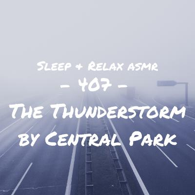 The Thunderstorm by Central Park