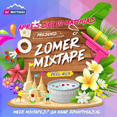 Zomer Mixtape 2021 - Deel #05