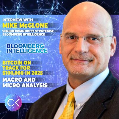 📈Bitcoin on track for $100,000 in 2025 (w Mike McGlone and Constantin Kogan)