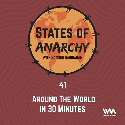 Ep. 41: Around The World In 30 Minutes