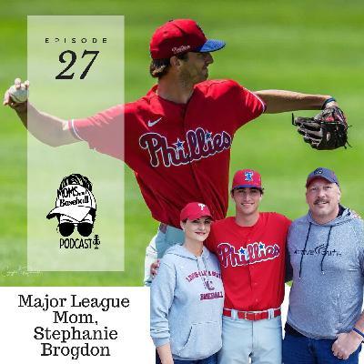 027: Interview with Major League Mom, Stephanie Brogdon