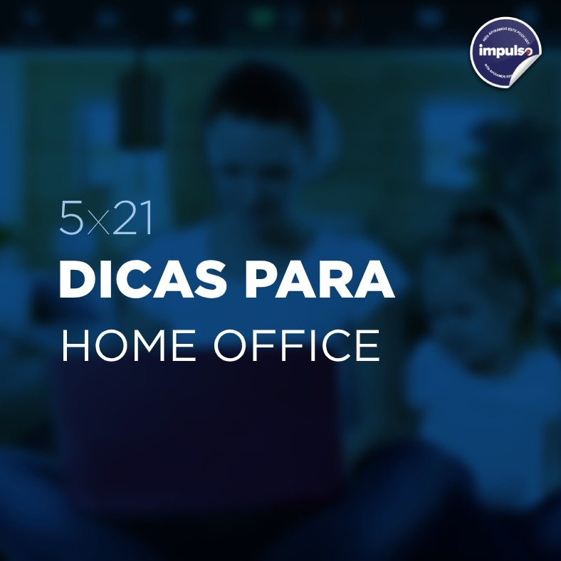 💻 5x21 - Short Tag #17: Dicas para Home Office