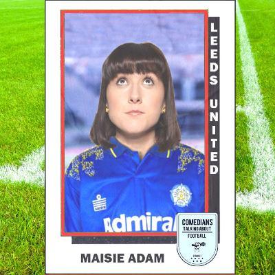 Maisie Adam on Leeds United - EP 15