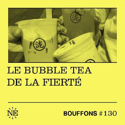 #130 - Le bubble tea de la fierté