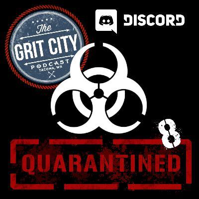 Quarantined 8