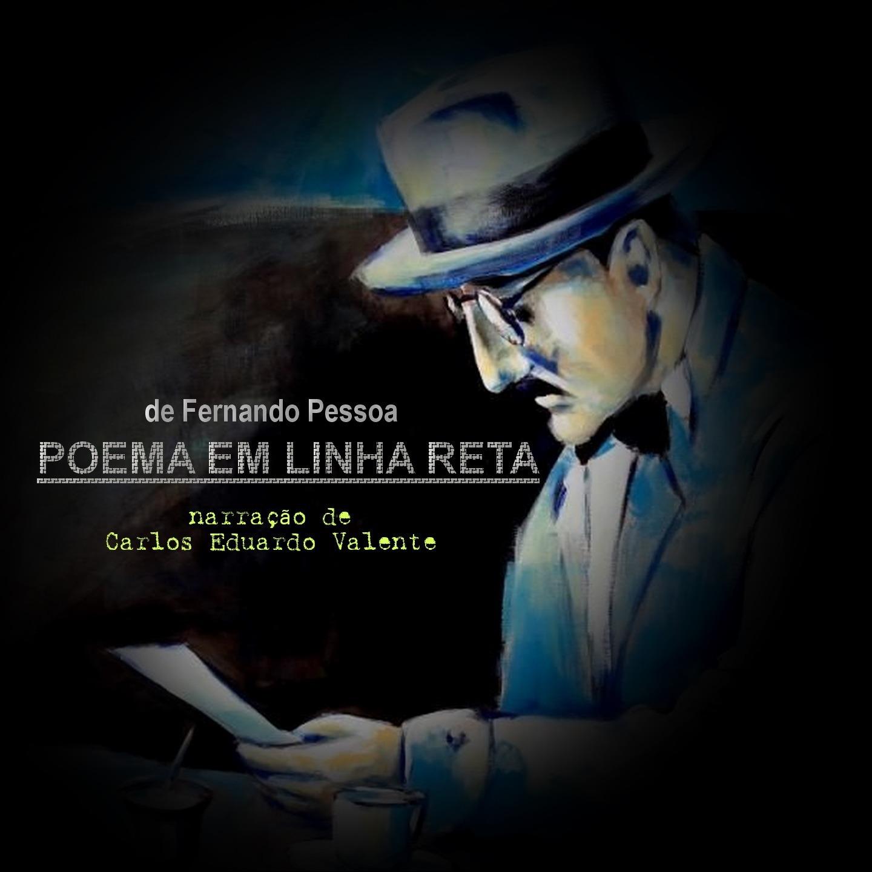 POEMA EM LINHA RETA - de Fernando Pessoa