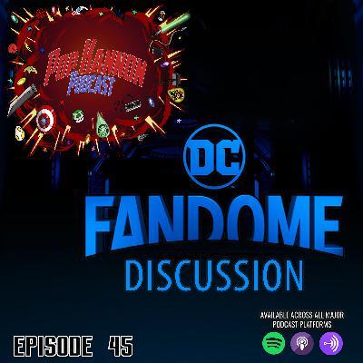 Episode 45 | DC FanDome