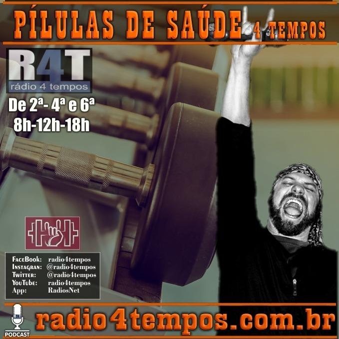Rádio 4 Tempos - Pílulas de Saúde - 39:Rádio 4 Tempos