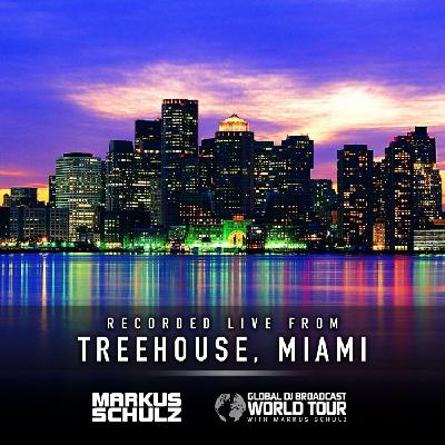 Global DJ Broadcast: Markus Schulz World Tour Treehouse Miami (Apr 15 2021)