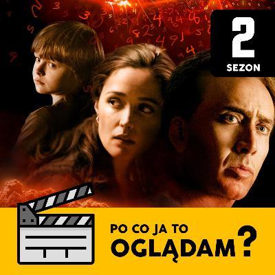 Zapowiedź (2009), czyli nawet Nicolas Cage nie uratuje nas przed końcem świata | Po Co Ja To Oglądam? S02E01