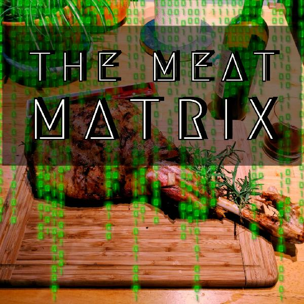 The Meat Matrix