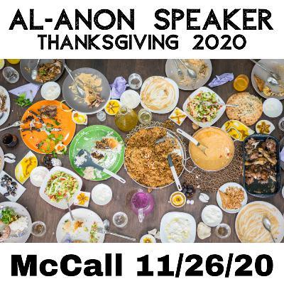 A Thanksgiving Al-Anon Speaker Lead (McCall - Los Angeles, CA. - 11/26/20)