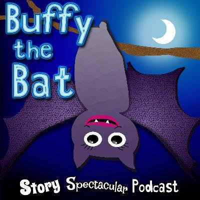 Buffy the Bat (Bedtime)