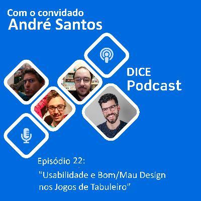 Usabilidade e bom/mau design em jogos de tabuleiro (com André Santos)