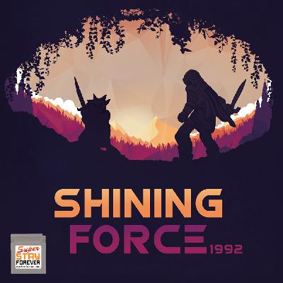 Shining Force (Super Stay Forever 18)