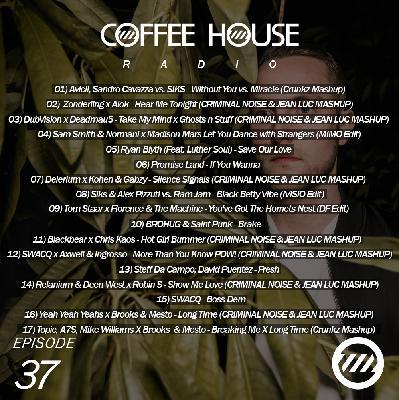 Coffee House Radio Show 037