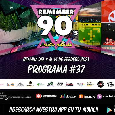 #37 Remember 90s Radio Show by Floid Maicas