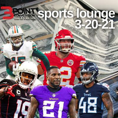 The 3 Point Conversion Sports Lounge - March Madness, NFL Free Agency, Atlanta Hawks 7-0 Run, Should Hornets Unleash LaMelo Ball
