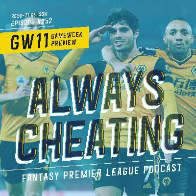 Gameweek 11 Preview & Tilly Webb Interview
