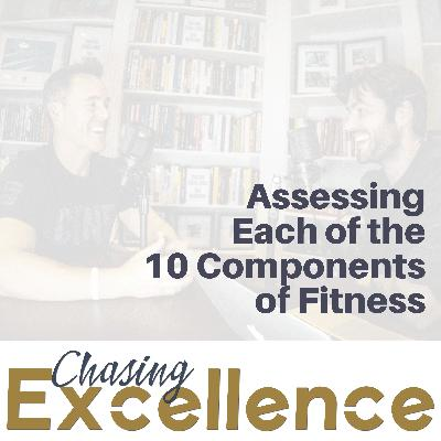 Assessing Each of the 10 Components of Fitness