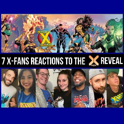 Episode 61 - Fan Reaction to the NEW X-MEN Team