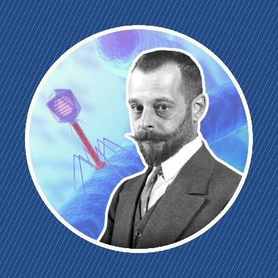 Félix d'Hérelle, la découverte des bactériophages