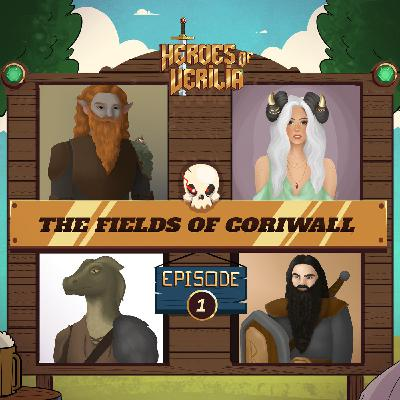 #6 The Fields of Coriwall PART 1 - Heroes Of Verilia - Dungeons and dragons 5e oneshot