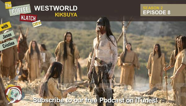 WW – Westworld S2 E8 Kiksuya - Westworld