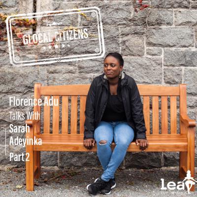 Episode 64: Humanitarian CoCreating with Sarah Adeyinka Part 2