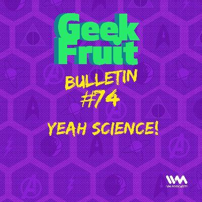 Ep. 265: Yeah Science!
