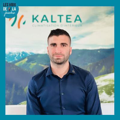 26 Kevin Torrano – Kaltea – Un passionné qui décide de structurer le métier de climaticien !