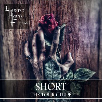 4.5 - HHF Short: The Tourguide