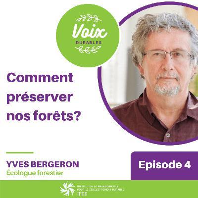 #4 Comment préserver nos forêts ?