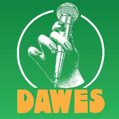 Dawes Podcast II