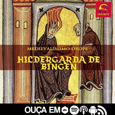 Drops: Hildegarda de Bingen