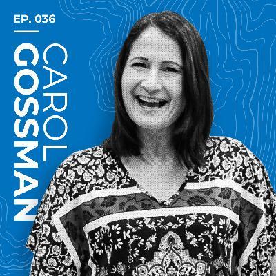 Carol Gossman: Freedom in the Fire