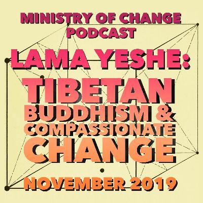 Lama Yeshe: Tibetan Buddhism and Compassionate Change
