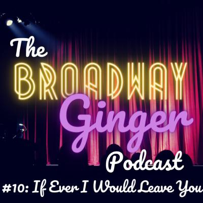 #10: If Ever I Would Leave You - Songwriting Duos