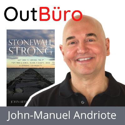 John-Manuel Andriote: Exploring Resilience of the LGBTQ Community