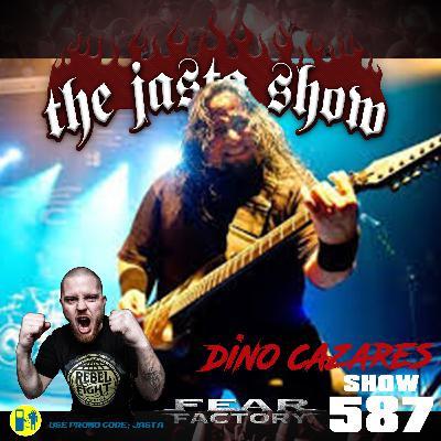 Show #587 - Dino Cazares (Fear Factory)