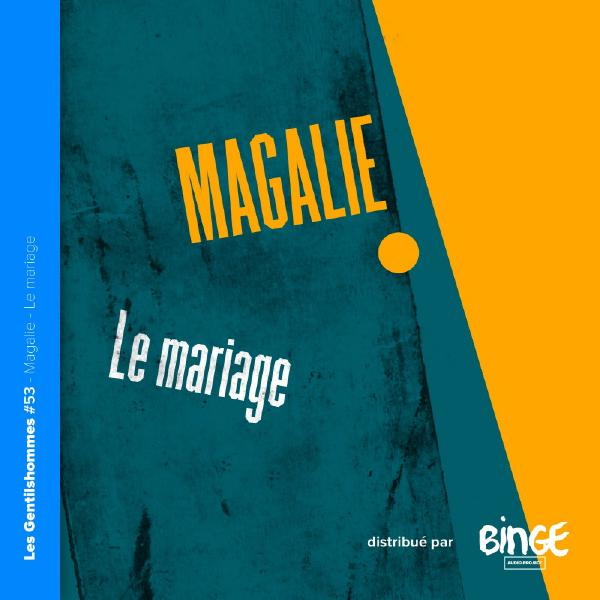 Magalie - Le mariage