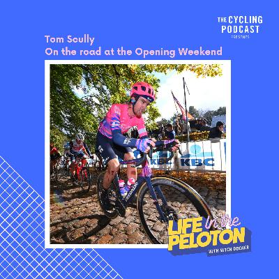 17: Life in the Peloton –On the road with Tom Scully