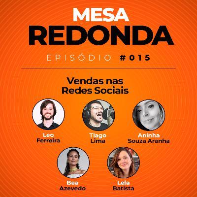 Vendas nas Redes Sociais   Mesa Redonda do Empreendacast   T01E15