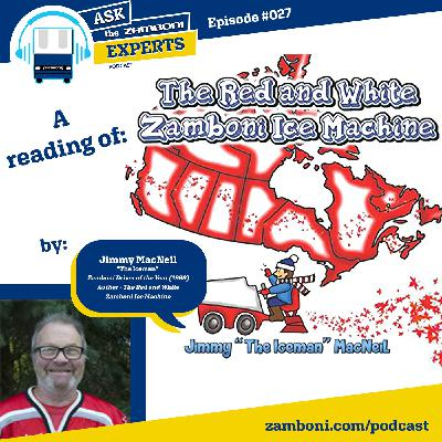"Episode #027: A Reading of ""The Red and White Zamboni Ice Machine"""