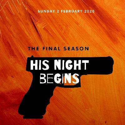 Final Promo: His Night Begins Season 3