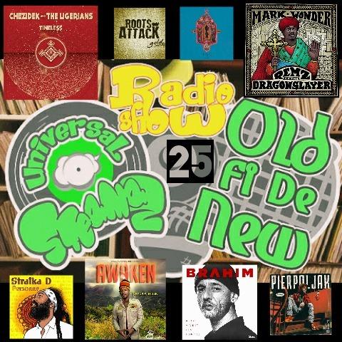 Old Fi De New #25 (Reggae Radio Show)
