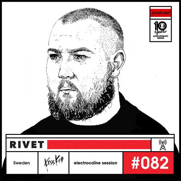 session #082 – Rivet