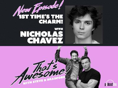 1st Time's The Charm with NICHOLAS CHAVEZ (Spencer, GH)
