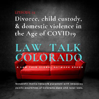 002. How is COVID19 impacting divorce filings, child custody, and domestic violence cases in Colorado?