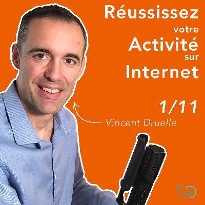 #1/11 > Introduction > Comment développer une activité rentable et durable avec internet